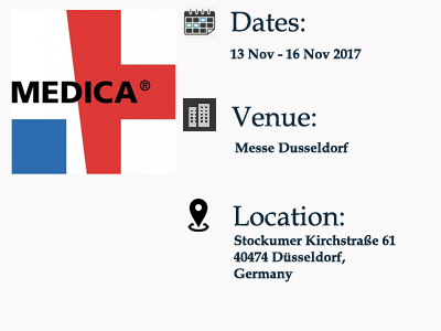 """MEDICA 2017"" DÜSSELDORF BETWEEN THE DATES OF 13 TH – 16 TH OF NOVEMBER, 2017."